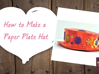 How to Make a Paper Plate Hat | Hobbycraft