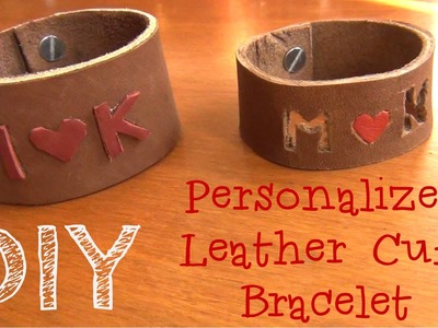 Personalized Leather Cuff ♥ DIY Gifts