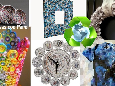 Reciclaje de Papel +125 Ideas. Paper Recycling +125 Ideas