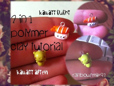 2in1 POLYMER CLAY TUTORIAL KAWAII ALIEN AND SUSHI ^3^