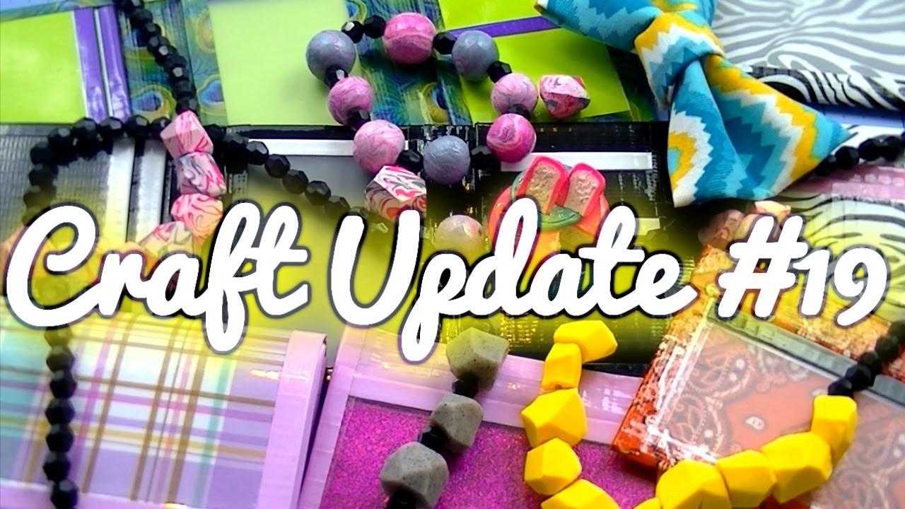 Craft Update! #19