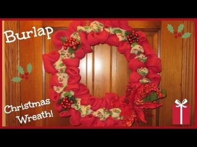 DIY: Burlap & Holly Berry Christmas Wreath!