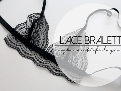 DIY LACE BRALETTE | mybeautifulescape