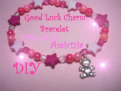 Good Luck Charm Bracelet ♡ Friendship ♡ Braccialetto Portafortuna dell'Amicizia - Tutorial. DIY