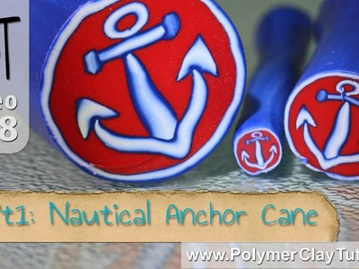 Nautical Anchor Cane Polymer Clay Tutorial (Intro)