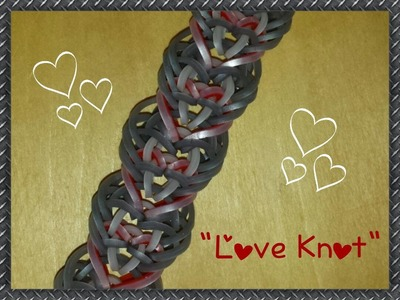 """New """"Love Knot"""" Hook Only Rainbow Loom Bracelet. How To Tutorial"""