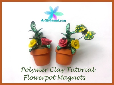 Polymer Clay Tutorial - Flowerpot Magnets - Lesson #27