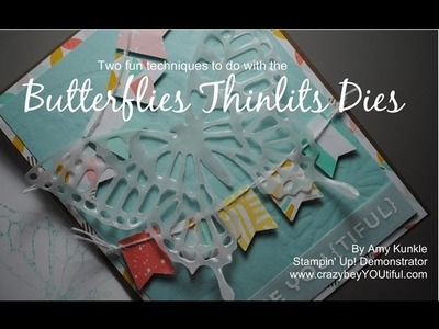 Two fun techniques with Stampin' Up! Butterflies Thinlits Dies