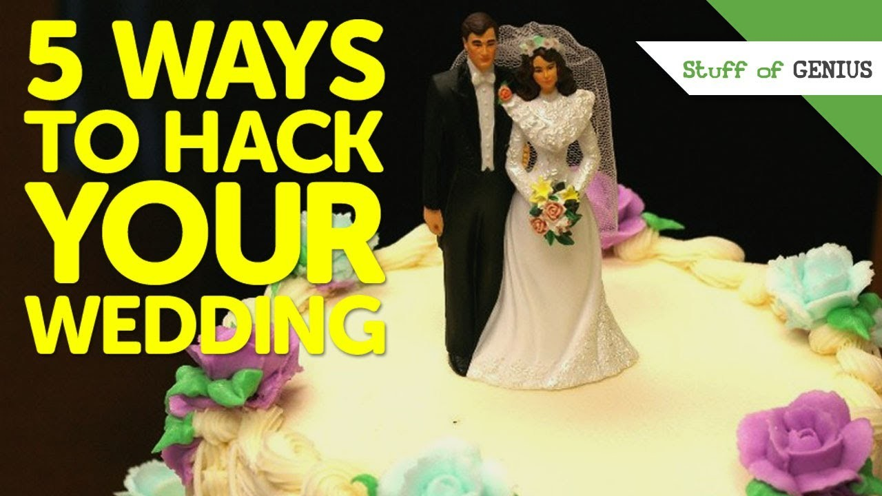 5 Ways to Hack Your Wedding