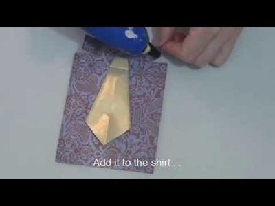 How to Make Dad a shirt and tie card for Father's Day