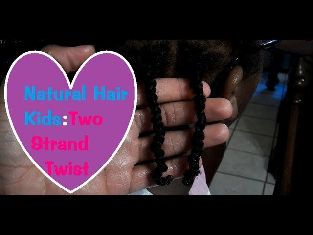Natural Hair Kids: Two Strand Twist Style | Eugenia Says
