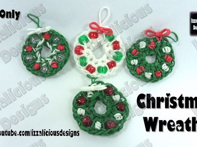 Rainbow Loom - Christmas.Xmas Wreath Charm - Loom-Less.Hook ONLY © Izzalicious Designs 2014