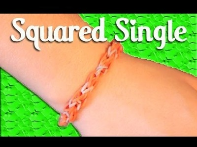 Rainbow Loom: Squared Single Tutorial