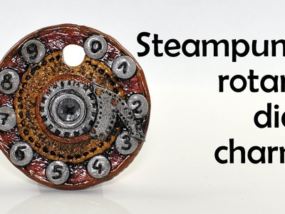 Steampunk rotary dial charm - polymer clay TUTORIAL