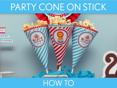 How to Make: Party Cone on Stick (Birthday Party). Circus Carnival - B31