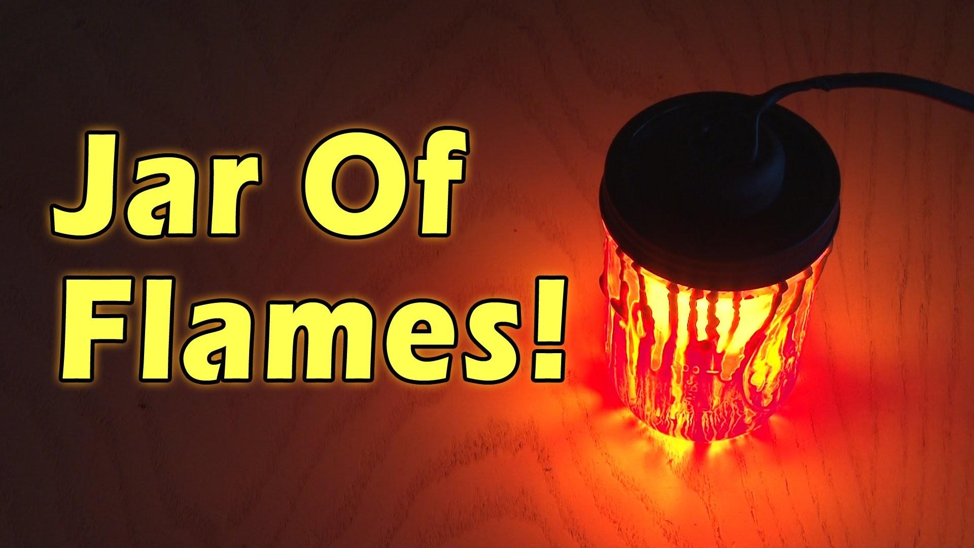 Jar of Flames!
