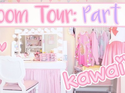 Kawaii Room Tour: Part 2 | Updated Room Tour