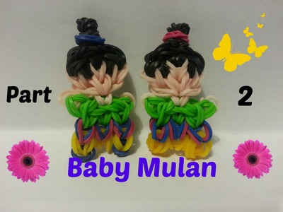 Rainbow Loom - Baby Mulan Part 2