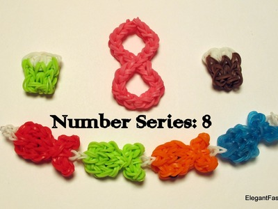 Rainbow Loom Number 8 Charm - How to - Number Series