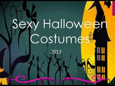 Top 5 Sexy Women's Halloween Costumes 2013