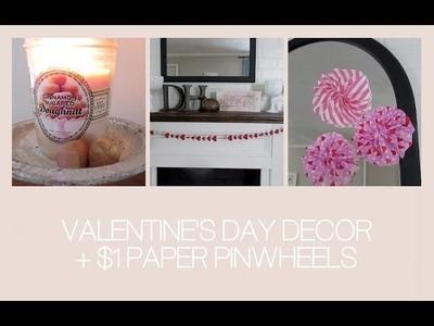 Valentine's Day Decor + $1 Paper Pinwheels