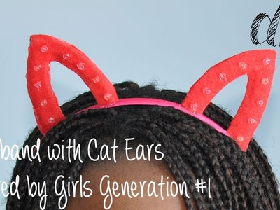 DIY | Headband with Cat Ears Inspired by Girls' Generation #1