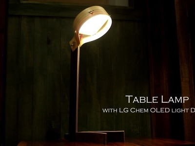 How to make a DrumTable Lamp with LG Chem OLED light DIY kit