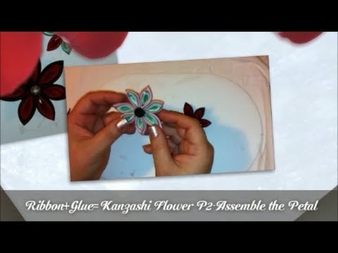 HOW TO MAKE A KANZASHI FLOWER - PART 2 -Assembling the petals. DAY 9