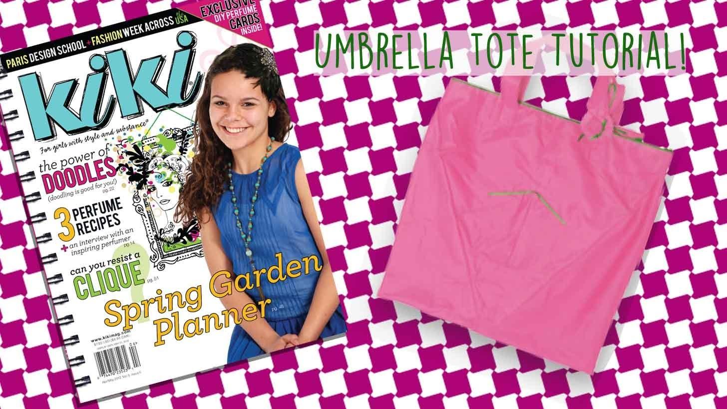 How To Make an Umbrella Tote with Kiki Magazine!
