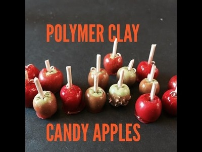 How to make Polymer clay candy apples glazed with UTEE
