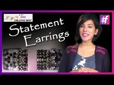 DIY Statement Earrings - How To Make Statement Jewelry