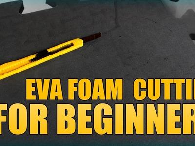 EVA FOAM: Cutting for Beginners