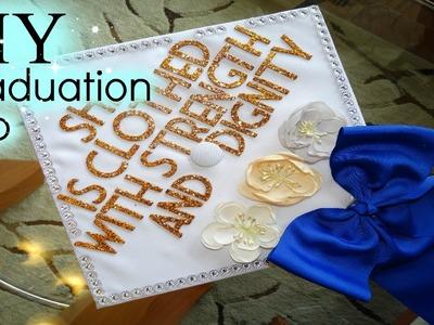 How I Decorated My Graduation Cap