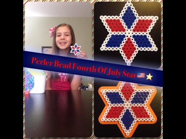 How To Make A Perler Bead Fourth Of July Star