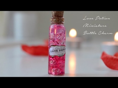 Love Potion Bottle Charm Tutorial