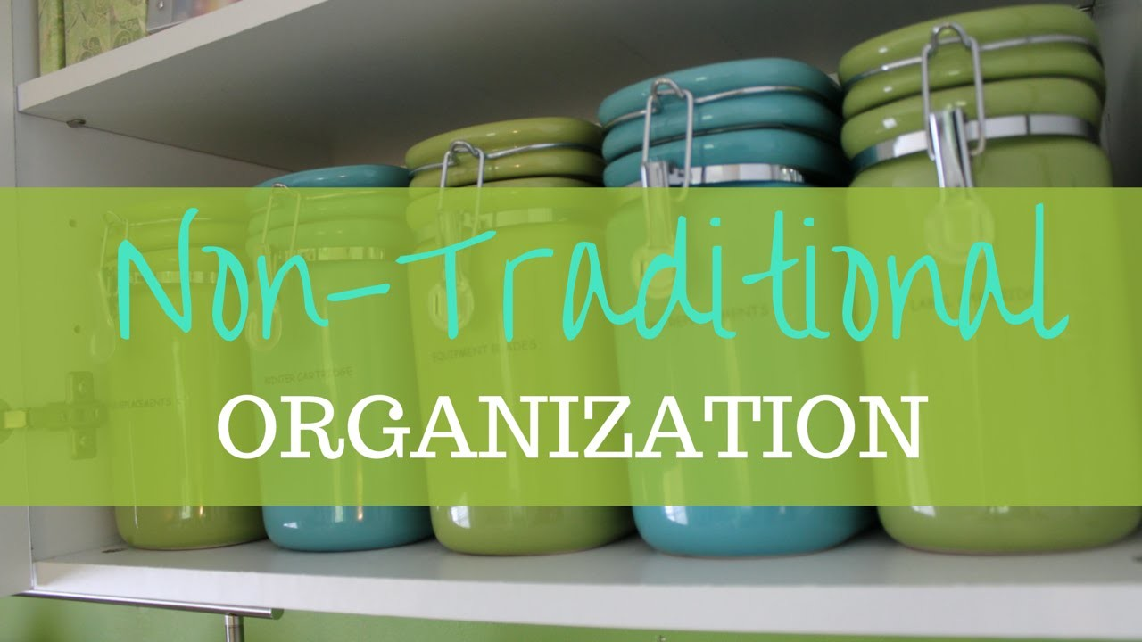 Non Traditional Home Organization