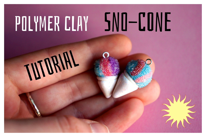 Polymer Clay Sno-Cone Hawaiian Ice Tutorial Kawaii