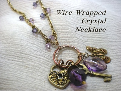 Wire Wrapped Crystal Necklace Video Tutorial