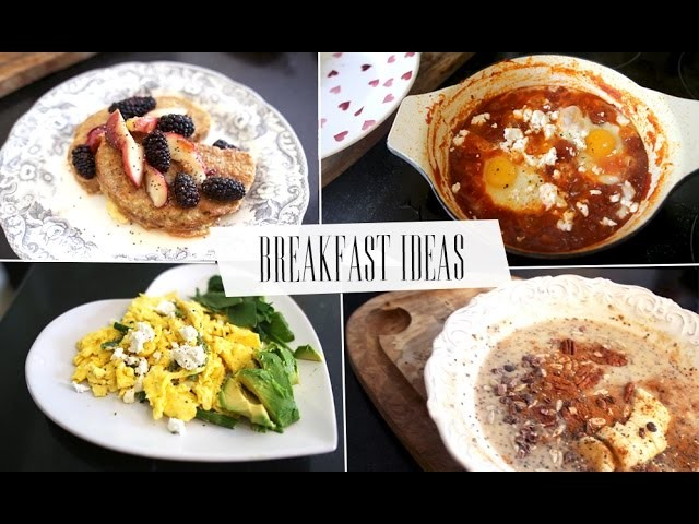 4 Scrumptious Breakfast Ideas | Beautycrush