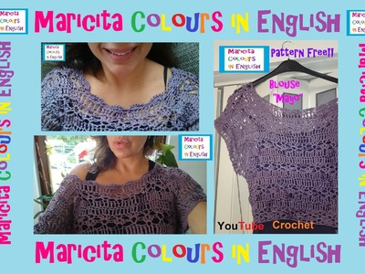"""Crochet Pattern Free Blouse """"Mayo"""" (Part 2) by Maricita Colours in English"""