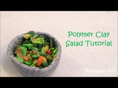 Polymer Clay Salad Tutorial