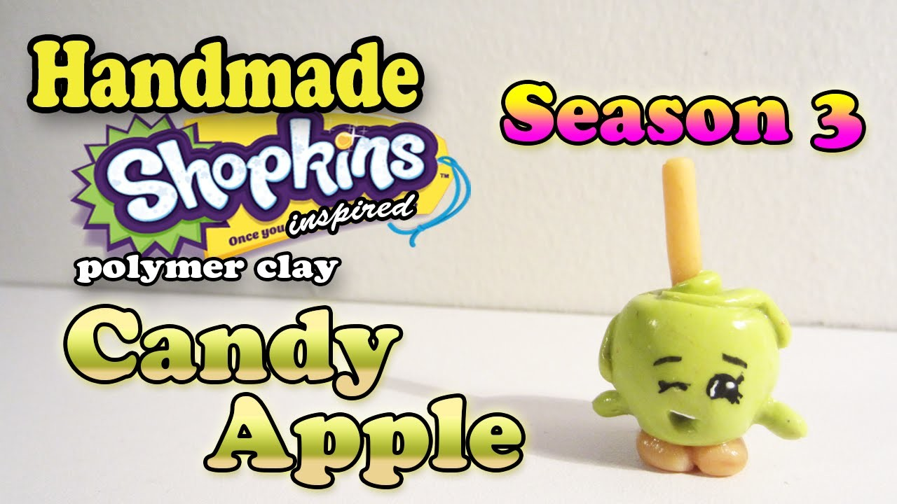 Season 3 Shopkins: How To Make Candy Apple Polymer Clay Tutorial!