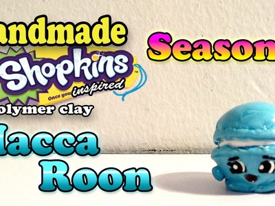Season 3 Shopkins: How To Make Macca Roon Polymer Clay Tutorial!