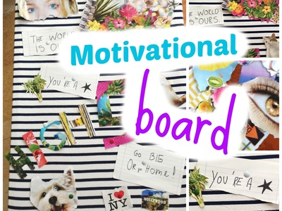 DIY Inspirational Board to survive school! Easy & cheap tumblr inspired room decor!