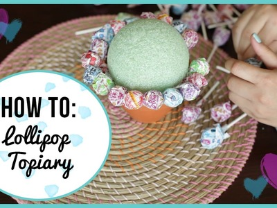 How to Make a Lollipop Topiary