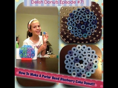 How To Make A Perler Bead Blueberry Cake Donut!!~♥Delish Donuts Episode #7♥