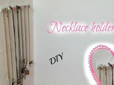Necklace holder DIY. DIY Présentoir Colliers