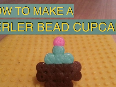 Perler, Pyssla Beads: How To Make A Cupcake - Perler, Pyssla Beads