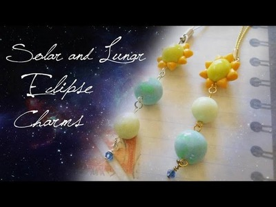 Polymer Clay: Solar and Lunar Eclipse Charms Tutorial