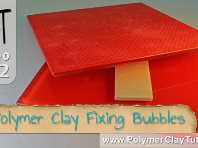 How To Fix Bubbles That Show Up in Flat Polymer (Baked) Pieces